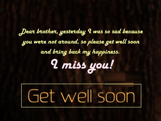 Brilliant Message Get Well Soon Dear Brother