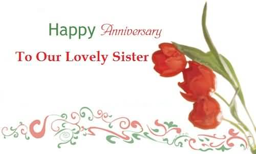 Cool Anniversary Wishes For Sister Greetings