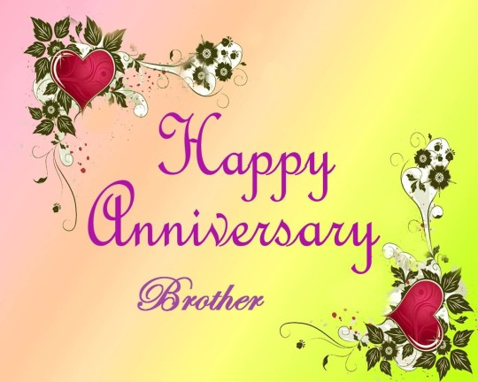 Cute Greetings Anniversary Wishes For Best Brother