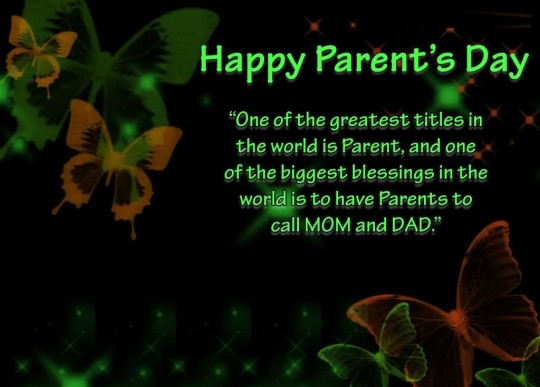 Great Message Happy Parent's Day Greetings