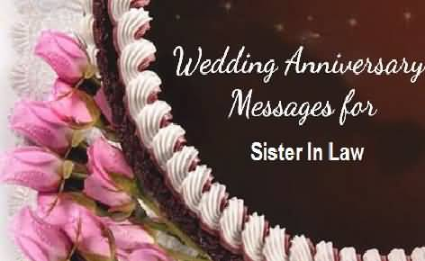 Lovely greetings anniversary wishes for sister in law nicewishes