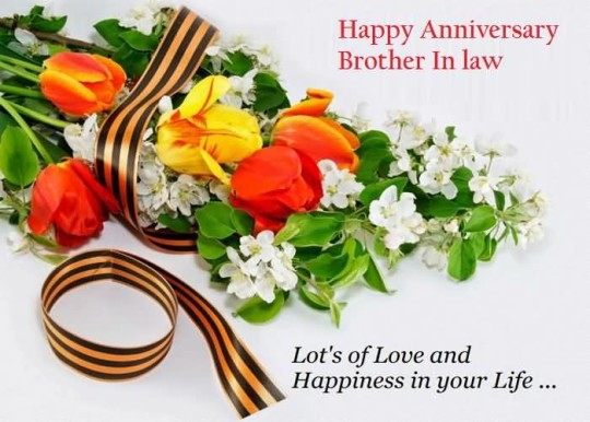 Marvelous Greetings Anniversary Wishes For Brother In Law