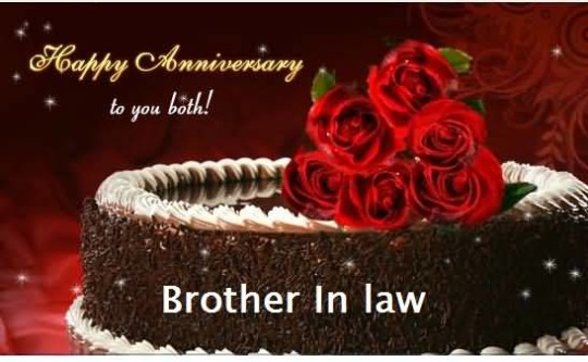 Nice Anniversary Wishes For Brother In Law Greetings