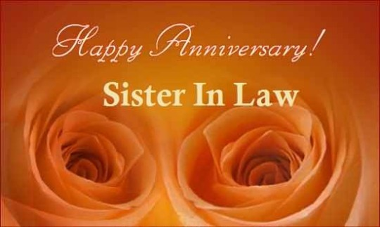 Nice Anniversary Wishes For Sister In Law Wallpaper