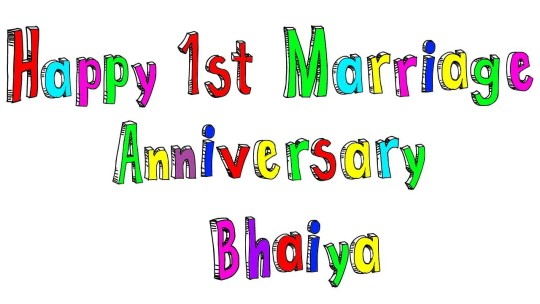 Nice Message 1st Anniversary Wishes For Brother