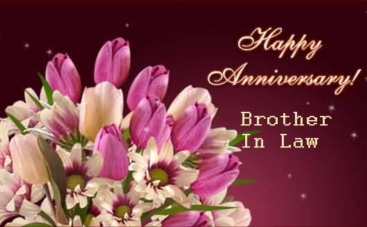 Outstanding Anniversary Wishes For Brother In Law Wallpaper