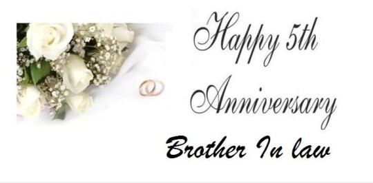 Perfect 5th Anniversary Wishes For Brother In Law