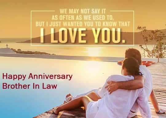 Romantic Anniversary Wishes For Brother In Law Image