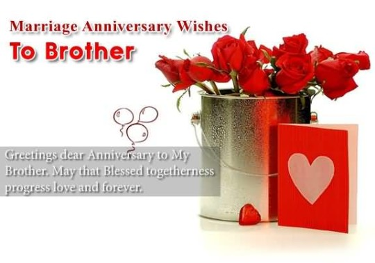 Sweet Anniversary Wishes For Dear Brother Image