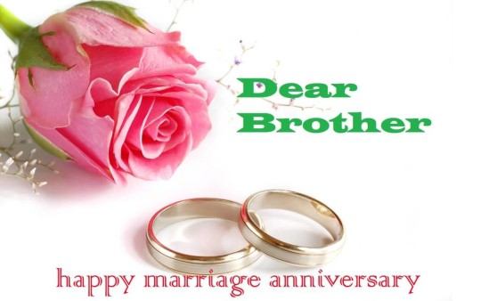 Sweet Greetings Anniversary Wishes For Dear Brother