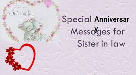 Ultimate Anniversary Wishes For Sister In Law Greetings