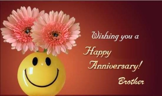 Unique Greetings Anniversary Wishes For Dear Brother