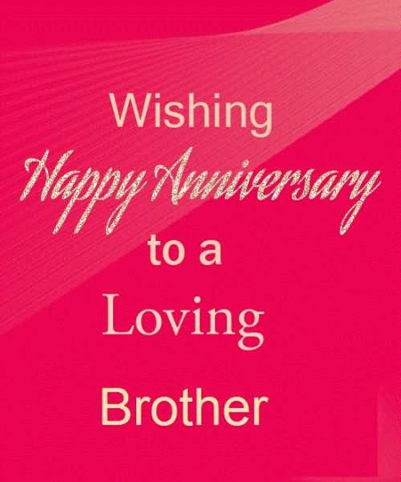 Wonderful Greetings Anniversary Wishes For Brother
