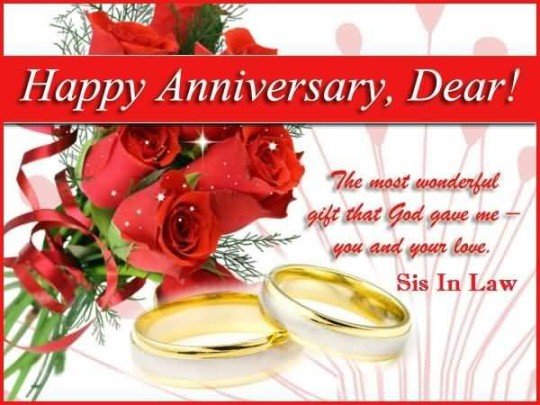 Wonderful Greetings Anniversary Wishes For Dear Sister In Law