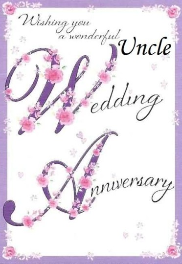 Wonderful Greetings Anniversary Wishes For Dear Uncle