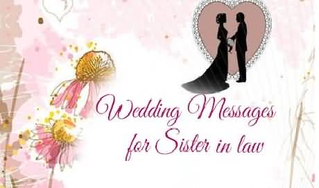 Wonderful Greetings Anniversary Wishes For Sister In Law