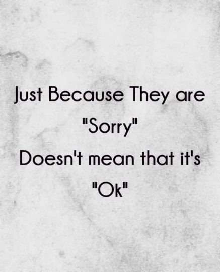 Awesome Apology Quotes Doesn't Mean That It's Ok