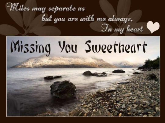 Awesome Miss You Quote Missing You Sweetheart