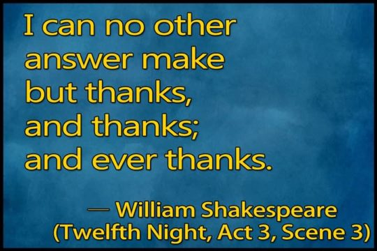 Awesome Thanks Quotes By William Shakespare