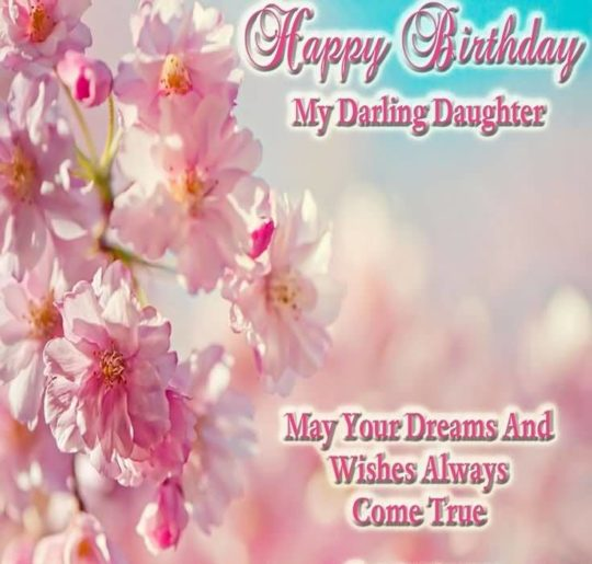 Beautiful Greetings Birthday Wishes For Daughter