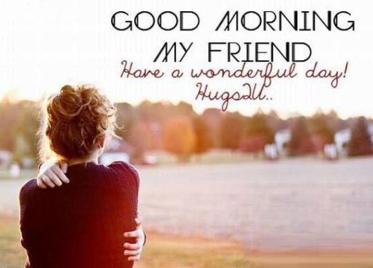 Cute Good Morning Quote For My Friend Nicewishes