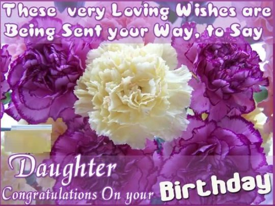 Latest Birthday Wishes For Dear Daughter Greetings