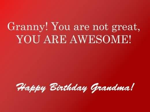 Latest Birthday Wishes For Grandmother Scrap