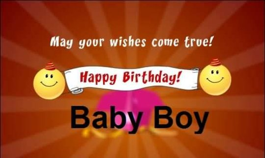 Nice Greetings Birthday Wishes For 1st Baby Boy