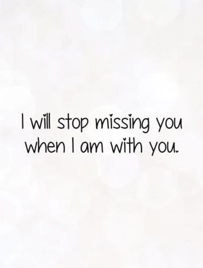 Nice  Miss You Quote I Am With You