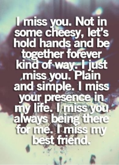 Traditional Miss You Quote I Miss My Best Friend