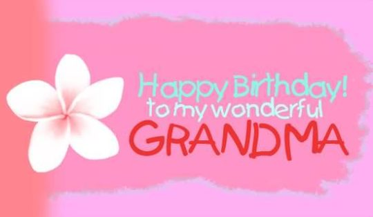Wonderful Birthday Wishes For Grandmother E-Card
