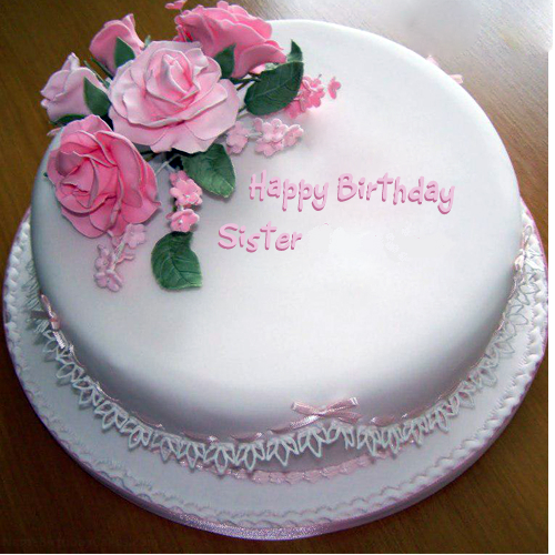 Birthday Cake For Sister Images : Beautiful Rose Birthday Wishes For Sweet Sister E-Card ...
