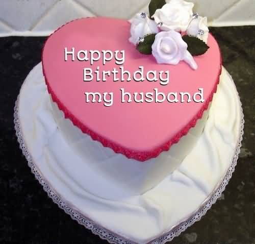 Sweet Birthday Cake For Loving Husband