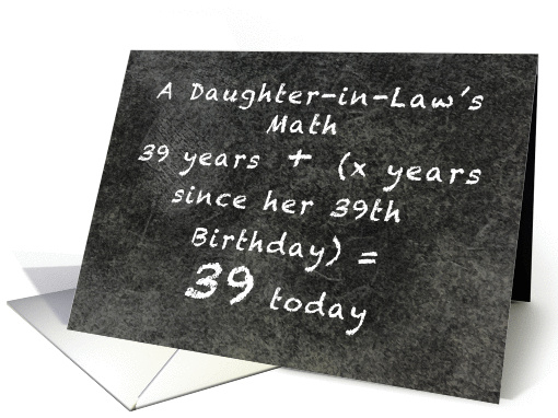 A Daughter In Law's 39 Years since Her 39 Birthday