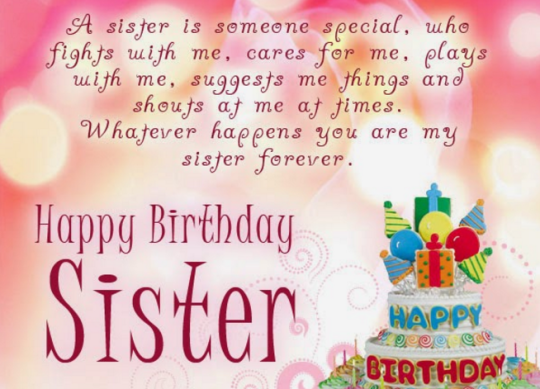 A Sister Is Someone Special Who Fights With Me Cares For Me Plays With Me Happy Birthday Sister