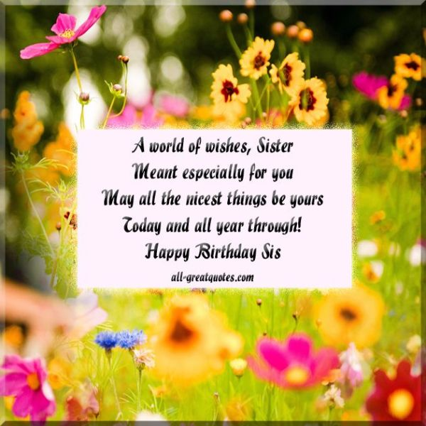 A World Of Wishes Sister meant Especially For You Happy Birthday Sis