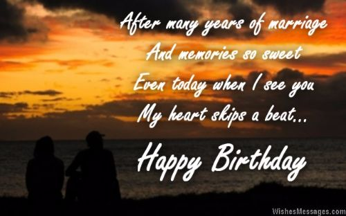 After Many Years Of Marriage And Memories So Sweet Even Today When I See You Happy Birthday