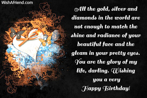 All The gold silver And Diamonds In The World Are Not Wishing You A Very Happy Birthday
