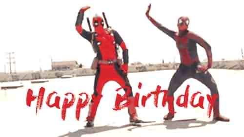 Amazing Funny Dance Deapool Spiderman Happy Birthday Wish