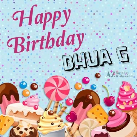 Amazing Happy Birthday Bhua G