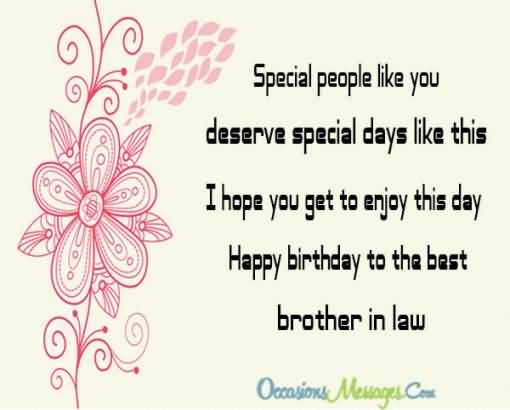 Apecial People Like You Deserve Special Day Like This Happy Birthday Brother In Law