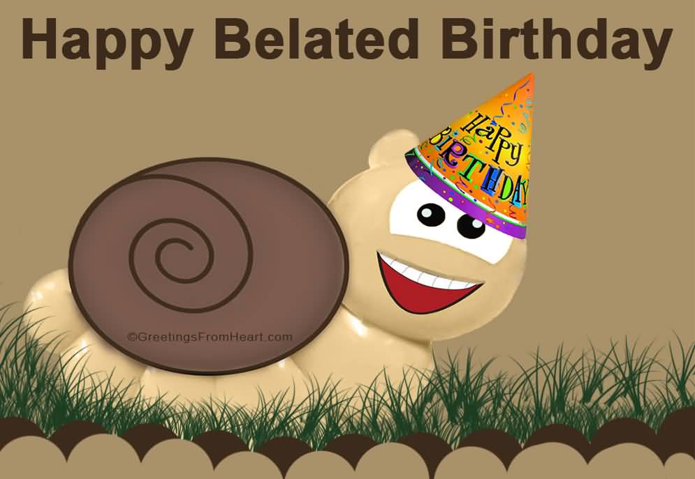 Attractive Cute Snail Wish Happy Belated Birthday
