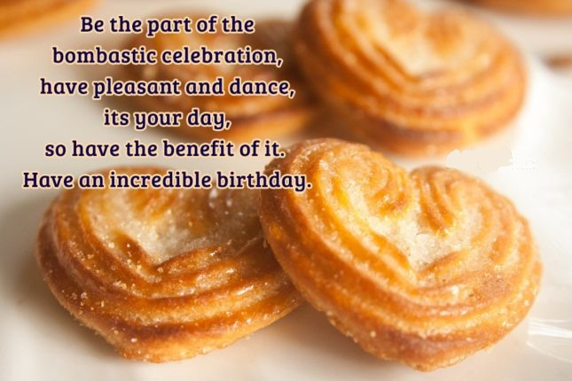 Be The Part Of The Bombastic Celebration Have An incredible Birthday