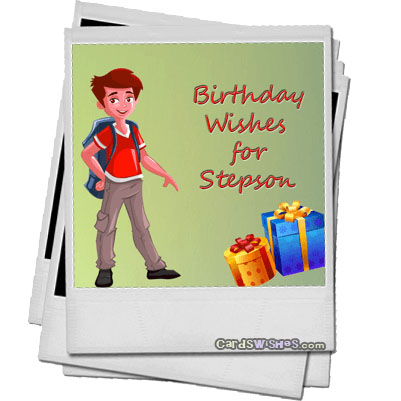 Birthday Wishes For Stepson