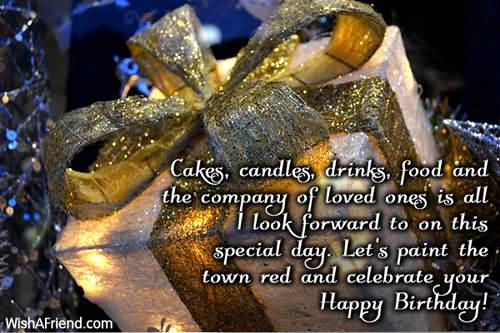 Cakes Candle Drinks Food And The Company Of Love Celebrate You Birthday Happy Birthday