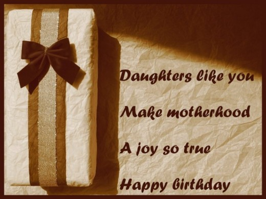 Daughter Like You Make Motherhood A Joy So True Happy Birthday