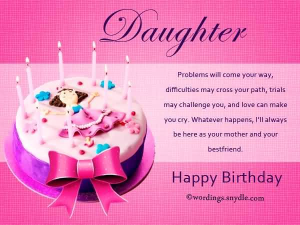 Daughter Problems Will Come Your way Happy Birthday