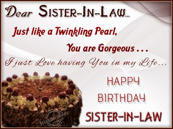 Dear Sister In Law Just Like A Twinking Pearl You Are Gorgeous Happy Birthday Sister In Law