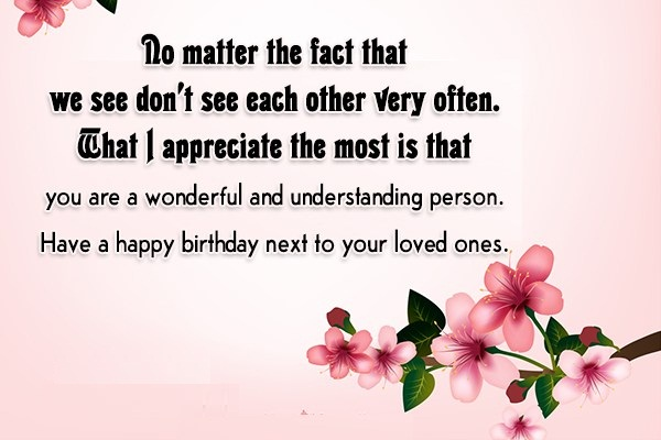 Do Matter The Fact That We See Don't see Other Very Often have A Happy Birthday Next To Your Loved Ones