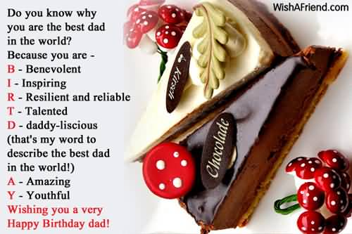 Do You Know Why You Are The Best Dad In The World Wishing You A Very Happy Birthday Dad